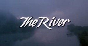 Mark Rydell's the River | 1984