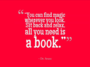 ... You Look. Sit Back And Relax All You Need Is A Book - Book Quote