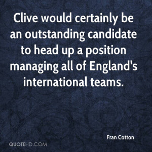 Clive would certainly be an outstanding candidate to head up a ...