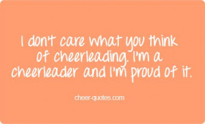 don't care what you think of cheerleading. I'm a cheerleader and I'm ...