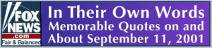 memorable quotes about the September 11 terrorist attacks on the world ...