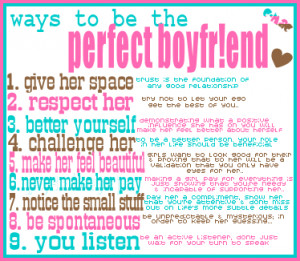 Ways to be the Perfect Boyfriend ~ Being In Love Quote