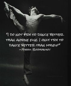 Dance quote by Mikhail Baryshnikov More