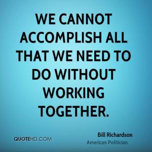 Bill Richardson Quotes