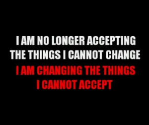 Recovery requires acceptance...acceptance CANNOT become codependency ...