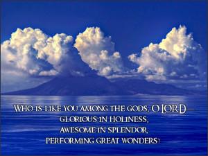 Exodus 15:11 (New Living Translation)