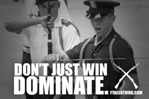 Don't just win. DOMINATE.