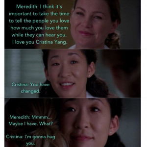 Grey's Anatomy -- Christina and Meredith- you're my person .. Best ...