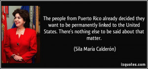 The people from Puerto Rico already decided they want to be ...