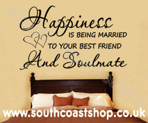happiness-is-being-married-to-your-best-friend-and-soulmate-417-p.jpg