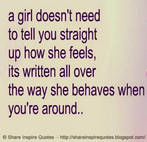 over THE WAY SHE BEHAVES when you Are AROUND | Share Inspire Quotes ...