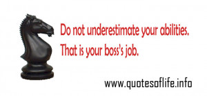 ... -your-abilities.-That-is-your-bosss-job-business-picture-quote1.jpg