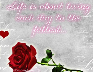 Live each day to the fullest quote via www.Facebook.com ...