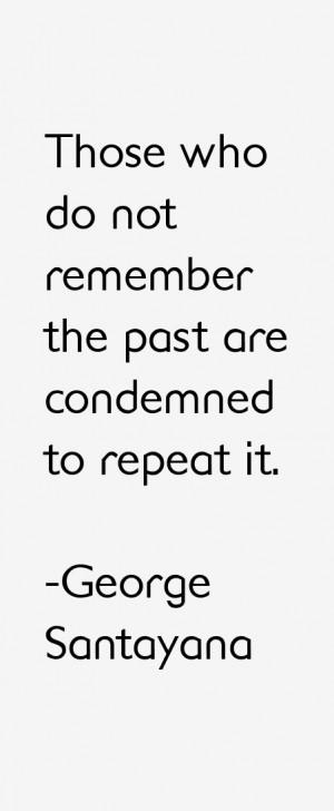 George Santayana Quotes & Sayings