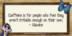 Maxine Quotes On Men | Maxine Quote