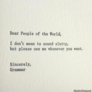 Please Use Grammar