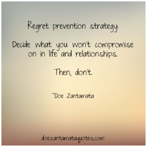 Regret prevention strategy:
