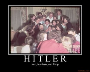 hitler-pimp-nazi-funny-bitches-demotivational-poster-1230967964.jpg