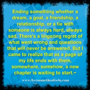 Sad Quotes About Friendship Ending Ending something whether a