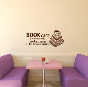 Book Cafe It Is For Your Own Good Wall Decals