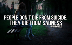 ... about suicide quotes read these suicide quotes and share with others