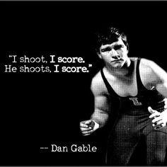 real wrestling quote s dan gables wrestling win win quotes dan gable ...