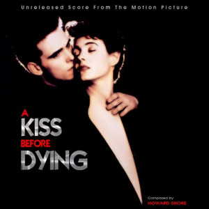 Thread: A Kiss Before Dying (1991) - Howard Shore (MP3, 192k)
