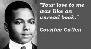 Countee cullen famous quotes 4