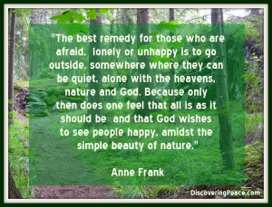 Simple Beauty of Nature Quote by Ann Frank