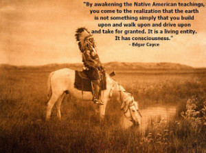 Edgar Cayce Quote on Native American Teachings