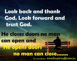 Look Back and thank God. Look forward and trust God.