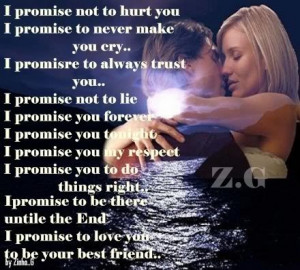 promise not to hurt you i promise to never make you cry i promise to ...