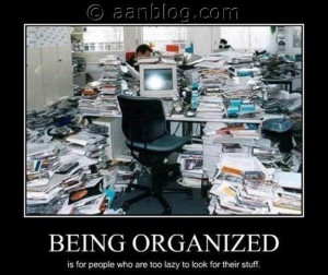 Workplace Funny | Being Organized –