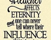 ... Teacher Affects Eternity ... Henry Adams Quote - Vinyl Quote, Teach