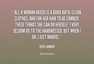 quote-Hedy-Lamarr-all-a-woman-needs-is-a-good-4050.png