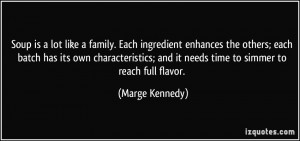Soup is a lot like a family. Each ingredient enhances the others; each ...