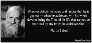 Whoever abhors the name and fancies that he is godless — when he ...