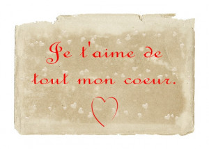 ... French Quotes, Any, Heart French, My Heart, Tout Mon, French Love