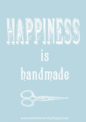 handmade quotes   quotes] happines is handmade - Paperblog Linda ...