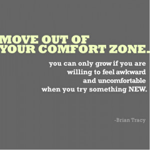 Brian Tracy – Move out of your comfort zone