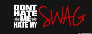 Dont Hate Me Hate My Swag Cover