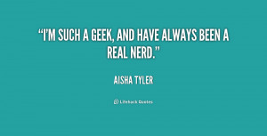 quote-Aisha-Tyler-im-such-a-geek-and-have-always-232488.png