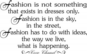 The Fashion Lounge: Coco Chanel - Quotes and Sayings