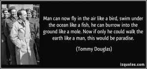 quote-man-can-now-fly-in-the-air-like-a-bird-swim-under-the-ocean-like ...