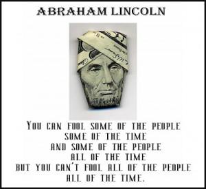Abraham Lincoln Money Quote . . .