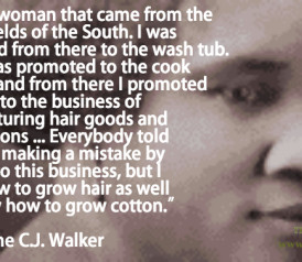 Quote of the Day Madame CJ Walker on Entrepreneurship