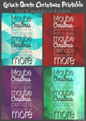 Grinch Quote Christmas Printable - free & available in four colors