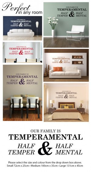 ... WALL ART STICKER DECAL MURAL TEXT QUOTE OUR FAMILY IS TEMPERAMENTAL