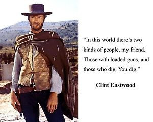 Details about Clint Eastwood The Good The Bad and The Ugly Quote 8 x ...