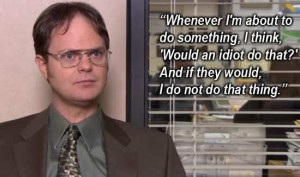 Society could learn a lot from Dwight Schrute. ( i.imgur.com )